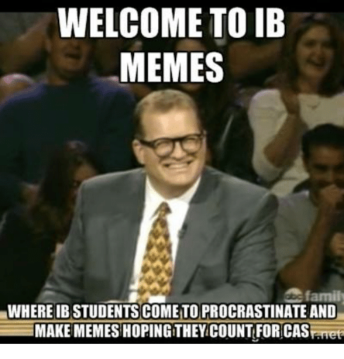welcome-to-ib-memes-family-whereibstudents-cometo-procrastinate-and-make-829494.png